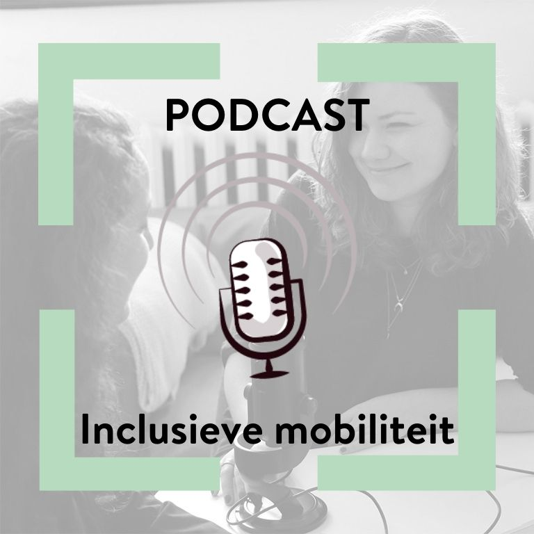 Podcast Inclusieve mobiliteit