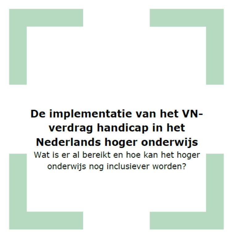 kader met titel: e implementatie van het VN-verdrag handicap in het NL hoger onderwijs