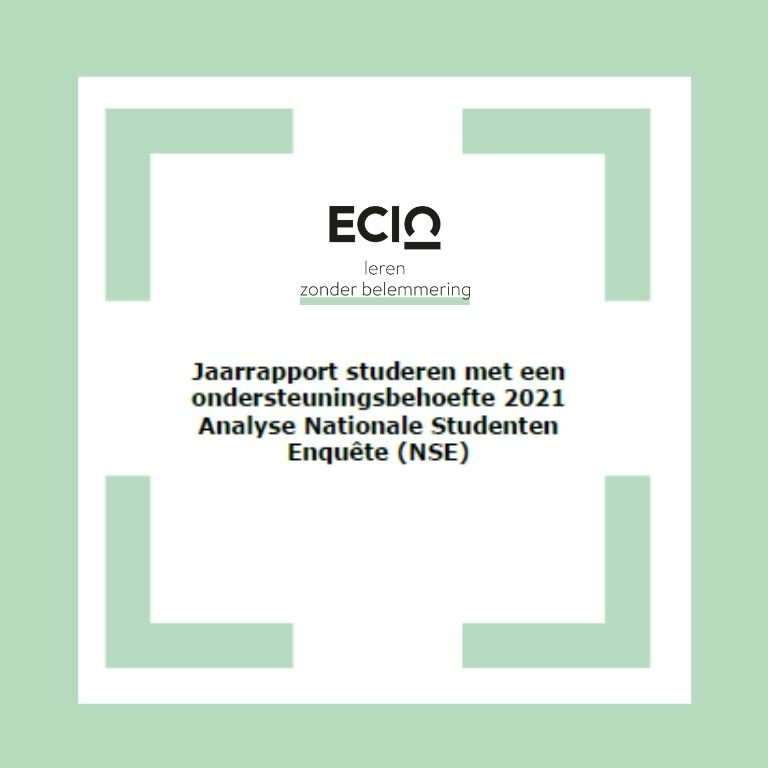 groene rand en vier groene hoeken op wit vierkante achtergrond. Met logo ECIO, leren zonder belemmering, titel: NSE jaarrapport studeren met een ondersteuningsvraag